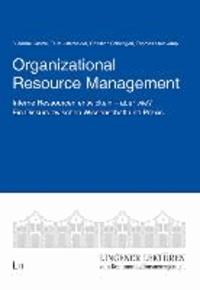 Organizational Resource Management - Interne Ressourcen entwickeln - aber wie? Ein Diskurs zwischen Wissenschaft und Praxis..
