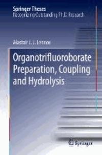 Organotrifluoroborate Preparation, Coupling and Hydrolysis.