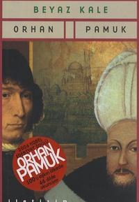 Orhan Pamuk - Beyaz Kale.