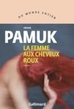 Orhan Pamuk - La femme aux cheveux roux.