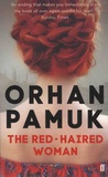 Orhan Pamuk - The Red-Haired Woman.