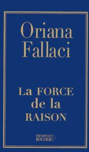 Oriana Fallaci - La Force de la Raison.