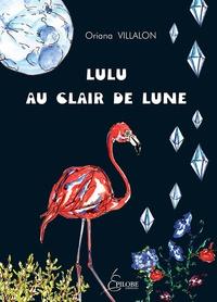 Oriana Villalon - Lulu au clair de Lune.