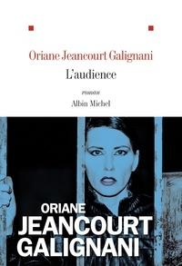 Oriane Jeancourt Galignani - L'audience.
