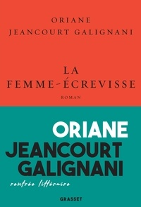 Oriane Jeancourt Galignani - La femme-écrevisse.