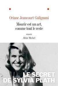 Oriane Jeancourt Galignani - Mourir est un art, comme tout le reste.