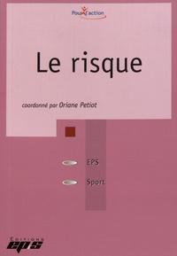 Oriane Petiot - Le risque.