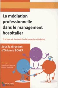 La médiation professionnelle dans le management hospitalier- Pratique de la de la qualité relationnelle - Orianne Boyer   Showmesound.org
