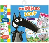 Orianne Lallemand et Eléonore Thuillier - 20 jeux loup.