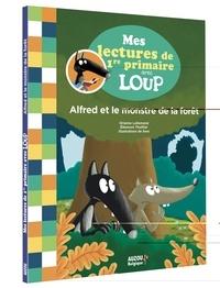 Orianne Lallemand et Eléonore Thuillier - Alfred et les monstre de la forêt - Edition belge.