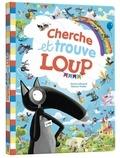 Orianne Lallemand et Eléonore Thuillier - Cherche et trouve loup.