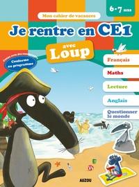Orianne Lallemand et Eléonore Thuillier - Je rentre en CE1 avec Loup.