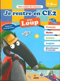 Orianne Lallemand et Eléonore Thuillier - Je rentre en CE2 avec Loup.
