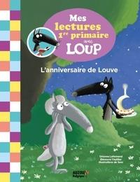 Orianne Lallemand - L'anniversaire de Louve.