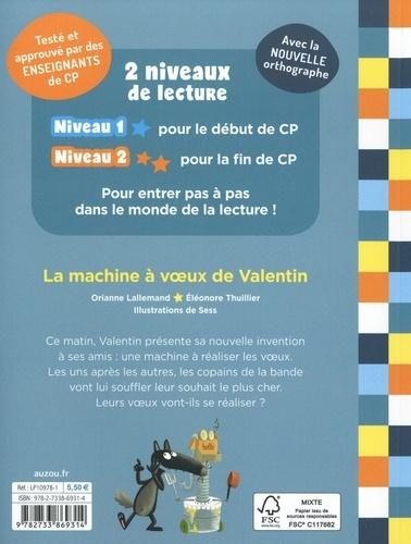 La machine à voeux de Valentin