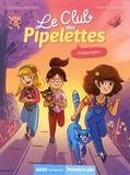 Orianne Lallemand et Florence Guittard - Le club des pipelettes  : Chatastrophe !.