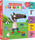 Orianne Lallemand et Eléonore Thuillier - Le livre puzzle de P'tit loup.