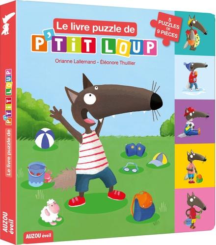 Le Livre Puzzle De P Tit Loup Album