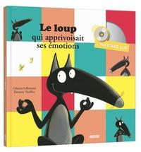 Orianne Lallemand et Eléonore Thuillier - Le loup qui apprivoisait ses émotions. 1 CD audio