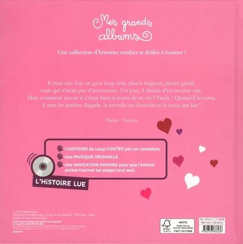 Le loup qui cherchait une amoureuse  avec 1 CD audio