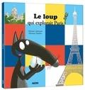 Orianne Lallemand et Eléonore Thuillier - Le Loup qui explorait paris.