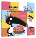Orianne Lallemand et Eléonore Thuillier - Le loup qui fêtait son anniversaire - L'histoire lue. 1 CD audio