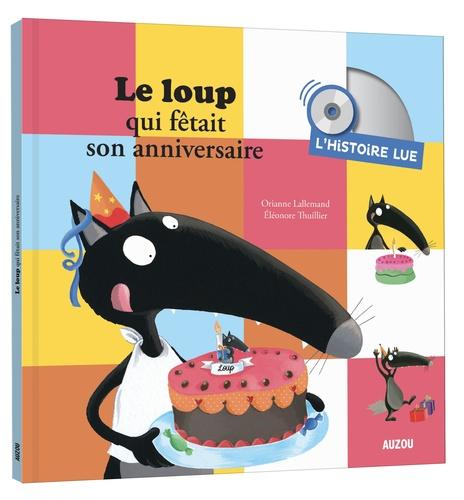 """Afficher """"Le loup qui fêtait son anniversaire CD"""""""