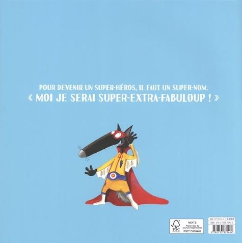 Le Loup qui voulait être un super-héros  Edition collector