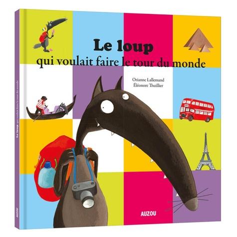Tapuscrit Le Loup Qui Voulait Faire Le Tour Du Monde