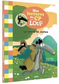 Orianne Lallemand et Eléonore Thuillier - Le secret de Joshua.