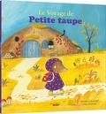 Orianne Lallemand et Claire Frossard - Le voyage de Petite taupe.