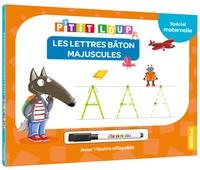 Orianne Lallemand et Eléonore Thuillier - Les lettres majuscules bâton - Avec 1 feutre effaçable.