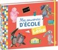 Orianne Lallemand et Eléonore Thullier - Mes souvenirs d'école avec Loup.