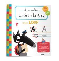 Télécharger livres google books pdf gratuitement Mon cahier d'écriture avec Loup  - Dès 5 ans, spécial débutant par Orianne Lallemand, Eléonore Thuillier 9782733866498