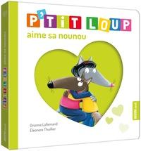 P'tit Loup - Orianne Lallemand |
