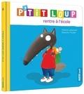 Orianne Lallemand et Eléonore Thuillier - P'tit Loup  : P'tit Loup rentre à l'école.