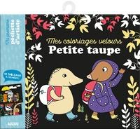 Amazon top 100 livres gratuits de téléchargement kindle Petite taupe  - Mes coloriages velours par Orianne Lallemand