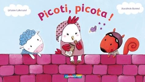 Orianne Lallemand et Rosalinde Bonnet - Picoti, picota !.
