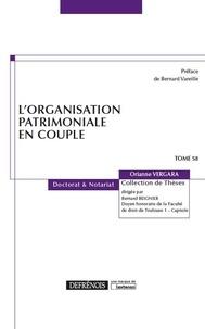 Orianne Vergara - L'organisation patrimoniale en couple.