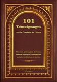 Orientica - 101 témoignages sur le prophète de l'Islam - Penseurs, philosophes, écrivains, hommes politiques, scientifiques, prélats, occidentaux et autres.
