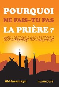 Orientica - Pourquoi ne fais-tu pas la prière ?.