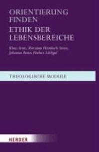 Orientierung finden - Ethik der Lebensbereiche.