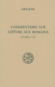 Accentsonline.fr Commentaire sur l'épître aux Romains - Tome 1 (Livres I-II) Image