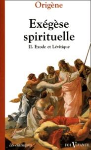 Deedr.fr Exégèse spirituelle. Tome 2, Exode et Lévitique Image