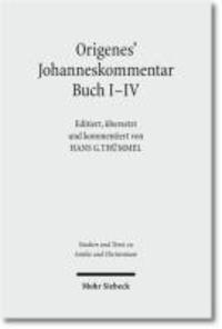 Origenes' Johanneskommentar Buch I-V.