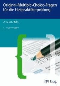 Original-Multiple-Choice-Fragen für die Heilpraktikerprüfung.