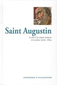 Oriol Ponsati-Murlà - Saint Augustin - La foi et la raison mènent à la même vérité : Dieu.