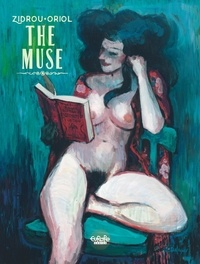 Oriol et  Zidrou - The Muse The Muse.