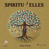 Orion Gaia - Spiritu'Elles.