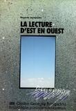 Oristelle Bonis et Martine Burgos - La lecture d'est en ouest - Regards européens.